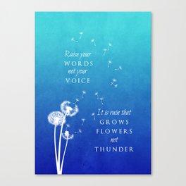 Raise your words Canvas Print