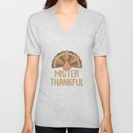 Mister Thankful T-Shirt Turkey Thanksgiving Holiday Unisex V-Neck