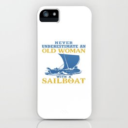 Old Woman With A Sailboat iPhone Case