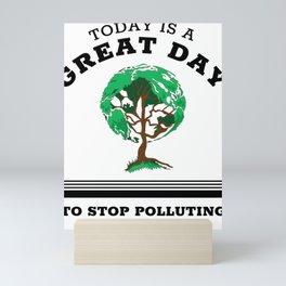 Earth Day Protect Planet Tree Climate Change Awareness Quote design Mini Art Print