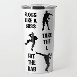 Floss, Dab, Take the L Dance Emotes Travel Mug