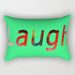 Laugh Sign #society6 #springfonts #typography Rectangular Pillow