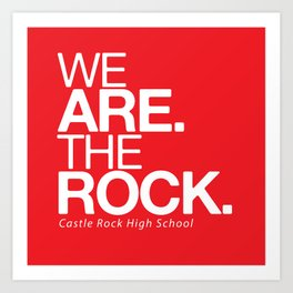 WE ARE THE ROCK Art Print
