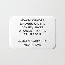 Stoic Inspiration Quotes - Marcus Aurelius Meditations - on anger Bath Mat