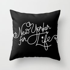 New Yorker For Life Throw Pillow