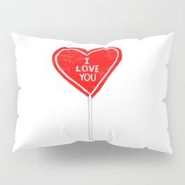 I love you, sucker Pillow Sham
