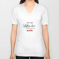 nutella V-neck T-shirts featuring  'Fell in love with nutella' by playingforteamd