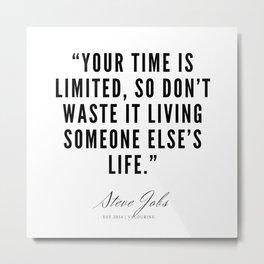 1     | Steve Jobs Quotes | 190720 Metal Print
