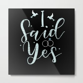 Engagement Request Metal Print