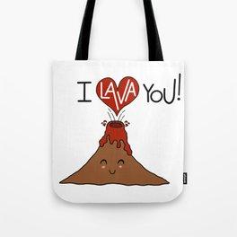I Lava You! Tote Bag