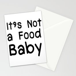 Not a Food Baby Announcement Gifts Stationery Cards