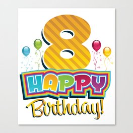 Kids Happy 8th Birthday Kids Bday Party Canvas Print