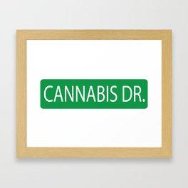 Cannabis Dr. Street Sign Framed Art Print