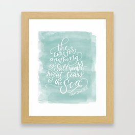 The Cure for Anything is Salt Water Framed Art Print