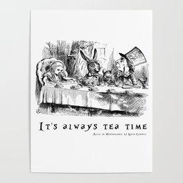 It's always tea time Poster