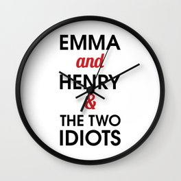 Emma and Henry & the two idiots Wall Clock