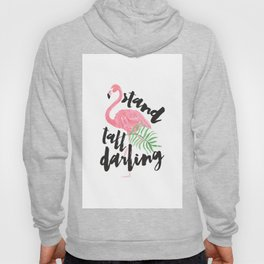 Black brush typography stand tall pink flamingo Hoody
