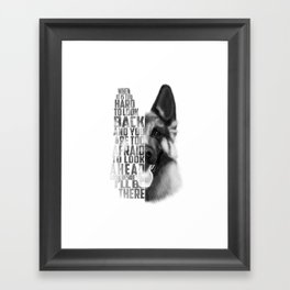 German Shepherd Quote Text Framed Art Print