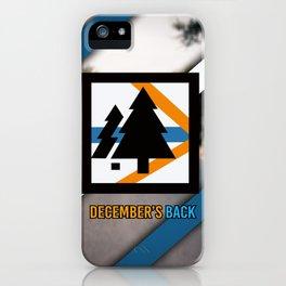 December's Back New Logo iPhone Case