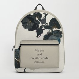 We live and breathe words. Will Herondale. Clockwork Prince. Backpack