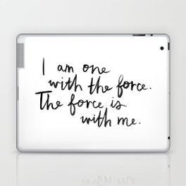 The Force Is With Me Laptop & iPad Skin