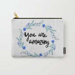 You Are Amazing Carry-All Pouch