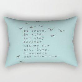 Be brave. Be wild - Van Vuren Collection Rectangular Pillow