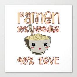 Ramen Love Japanese Noodle Soja Miso Soup Gift Canvas Print