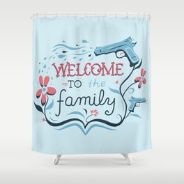 Welcome to the Family Shower Curtain
