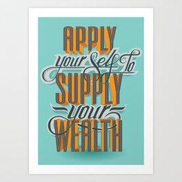 Apply Yourself Art Print