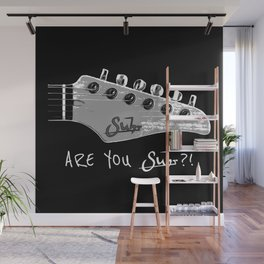 Are You Suhr?! Wall Mural