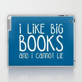 I Like Big Books Funny Quote Laptop & iPad Skin