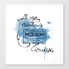 Music's all you need Canvas Print