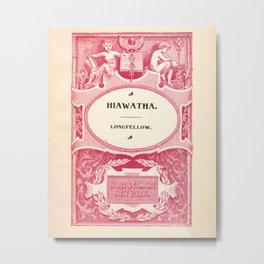 Antique Book Literacy Art * Hiawatha * Longellow * burgundy burgandy maroon cream Metal Print