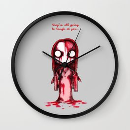 They're All Going To Laugh At You Wall Clock