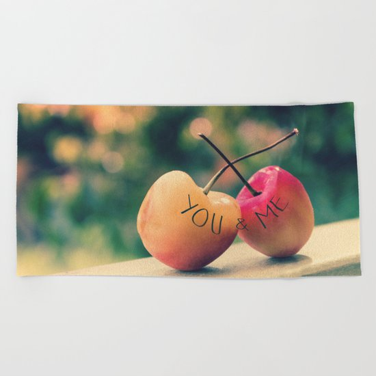 You & Me (Rainier Cherries with Green Bokeh Background) Beach Towel