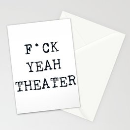 F*CK YEAH THEATER Stationery Cards