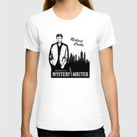 writer T-shirts featuring Richard Castle, Mystery Writer by LimitLyss