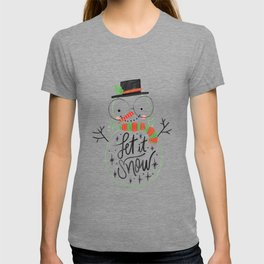 Let it snow cute Christmas snowman With Lettering T-shirt