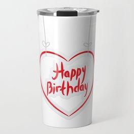 Happy birthday. red paper heart on White background. Travel Mug