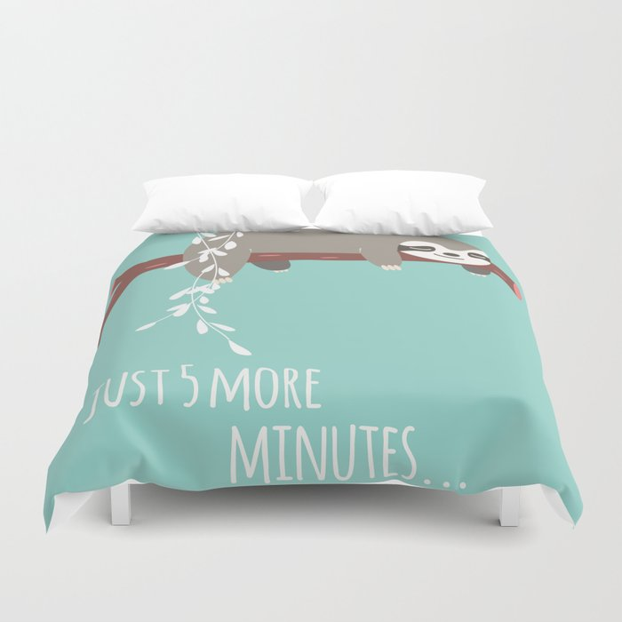 Duvet Covers.Sloth Card Just 5 More Minutes Duvet Cover By Bluelela