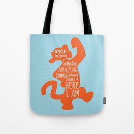 Once in awhile Someone Amazing comes along and Here I Am - Winnie the Pooh inspired Print Tote Bag