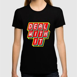 Deal with it / sticker / patch T-shirt