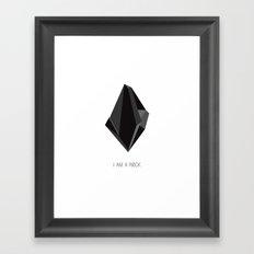 I am a rock Framed Art Print
