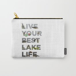 Live Your Best Lake Life Carry-All Pouch