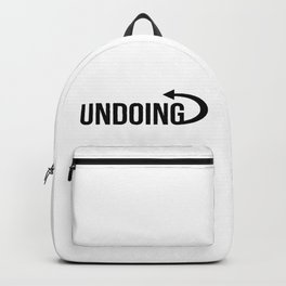 Undoing Inspirational quotes cool design ideas Looking Art Backpack