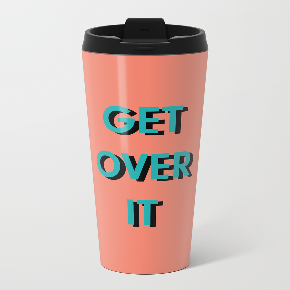 Get Over It Travel Cup TRM8922047