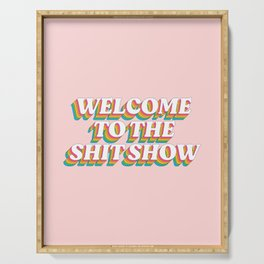 Welcome To The Shitshow: The Rainbow Edition Serving Tray