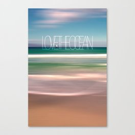 LOVE THE OCEAN II Canvas Print