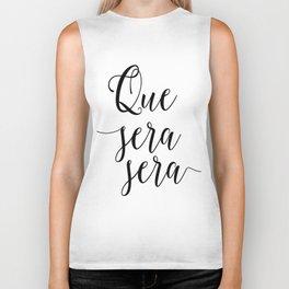 Love Quote Que Sera Sera Anniversary Gift For Him For Her Wall Quote Quote Print Art Love Quote Biker Tank